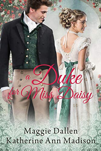 A Duke for Miss Daisy