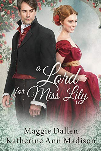 A Lord for Miss Lily