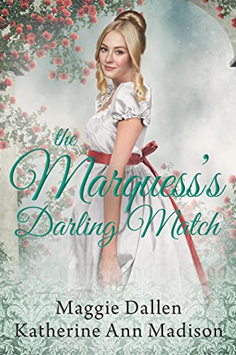 The Marquess's Darling Match